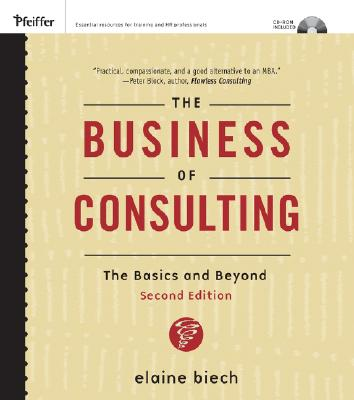 The Business of Consulting By Biech, Elaine/ Kouzes, Jim (FRW)