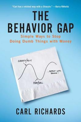 The Behavior Gap By Richards, Carl